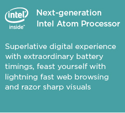 Intel Atom Inside - Superlative digital experience with extraordinary battery timings, feast yourself with lightning fast web browsing And razor sharp visuals.- Linx Tablet